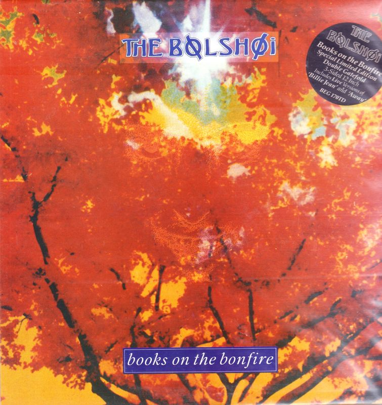 """Bolshoi - Books On The Bonfire (full Version)/boss/a Funny Thing/away (live)/billy Jean (live) - 12"""" PS"""