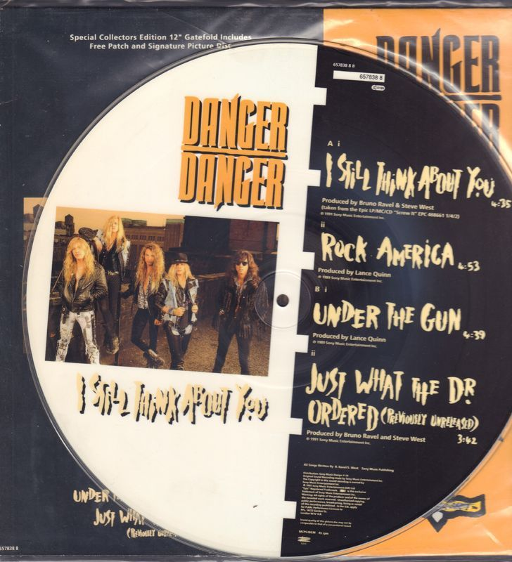 Danger Danger - I Still Think About You/rock America/under The Gun/just What Thr Dr. Ordered