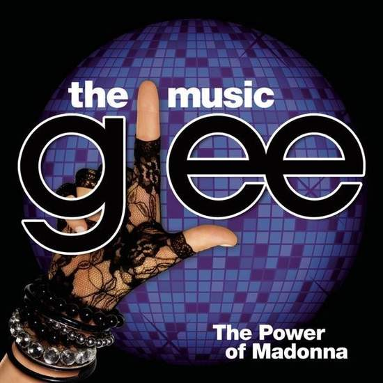 power Of Madonna By Glee