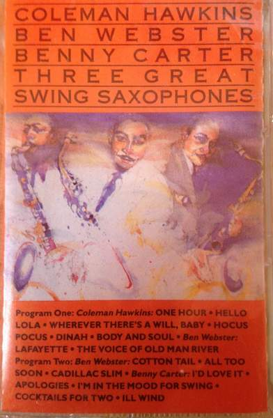 Ben Webster - ...three Great Swing Saxophones - Cassette