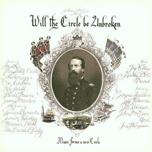 Nitty Gritty Dirt Band - Will The Circle Be Unbroken - 2CD