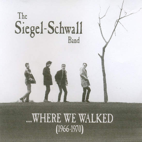 Siegel Schwall - Where We Walked - CD