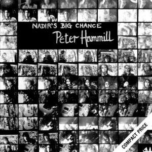 Hammill Peter - Nadir's Big Chance - CD