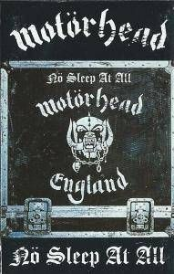 Motorhead - No Sleep At All - Cassette