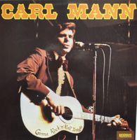 Carl Mann - Gonna Rock'n'roll Tonight - LP