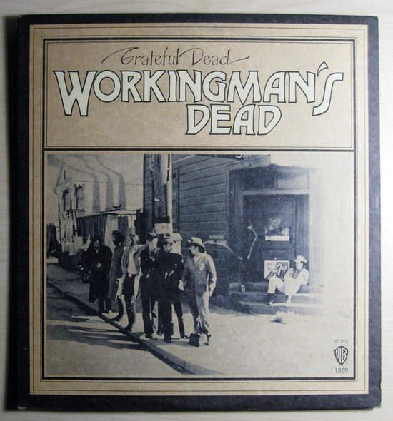 Grateful Dead - Workingman's Dead - Original Press - LP
