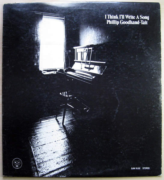 Phillip Goodhand-tait - I Think I'll Write A Song - LP