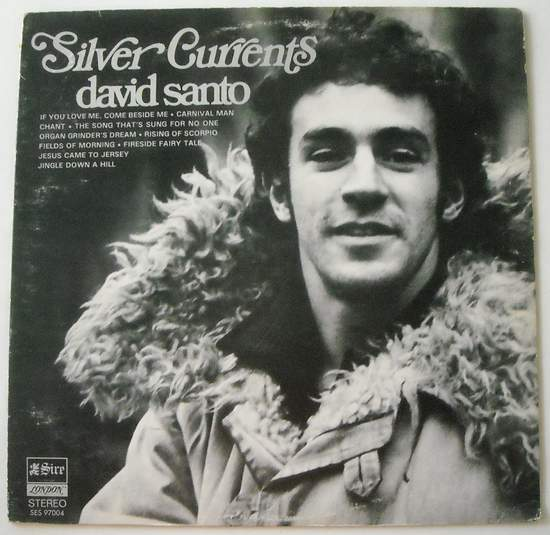 David Santo - Silver Currents - LP