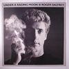 ROGER DALTREY - Under A Raging Moon LP