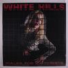 WHITE HILLS - Walks For Motorists Record