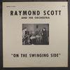 RAYMOND SCOTT - On The Swinging Side