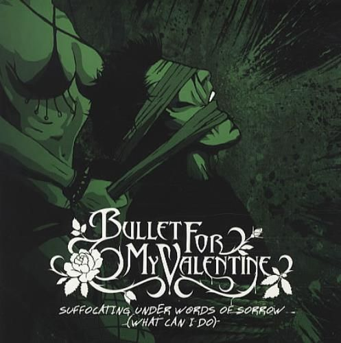 Bullet For My Valentine Suffocating Under Words Of Sorrow Records