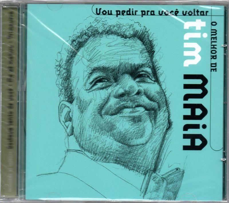 TIM MAIA - O Melhor De Tim Maia - Vou Pedir Pra Você Voltar - CD