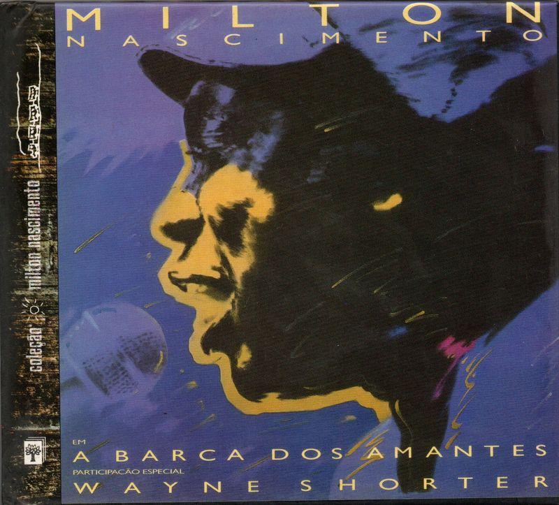 Milton Nascimento & Wayne Shorter A Barca Dos Amantes