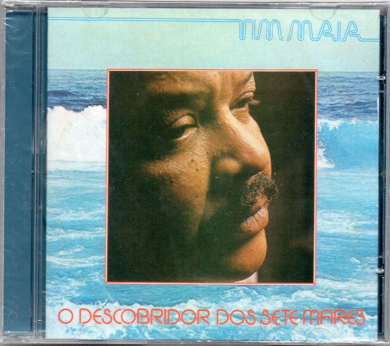 TIM MAIA - O Descobridor Dos Sete Mares - CD