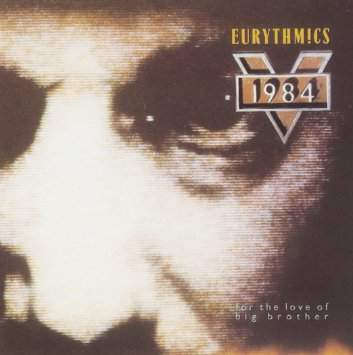 Eurythmics - 1984 (for The Love Of Big Brother) Record