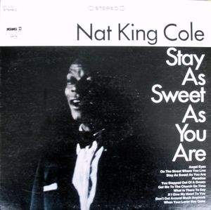 Nat King Cole - Stay As Sweet As You Are Album