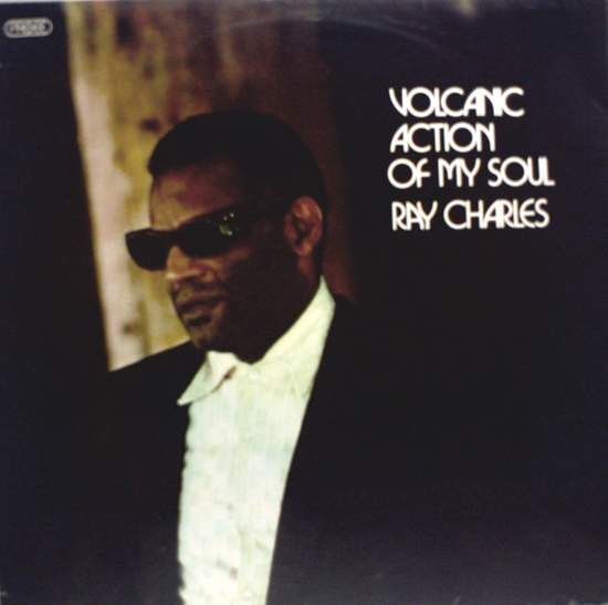 Charles,ray - Volcanic Action Of My Soul - LP