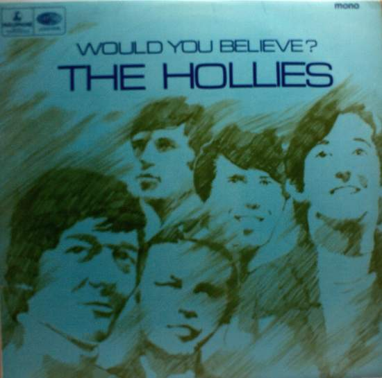 Hollies - Would You Believe? - LP