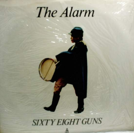 "Alarm - Sixty-eight Guns - 12"" PS"