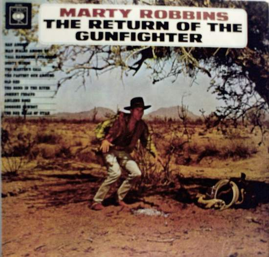 Robbins, marty - Return Of The Gunfighter Album