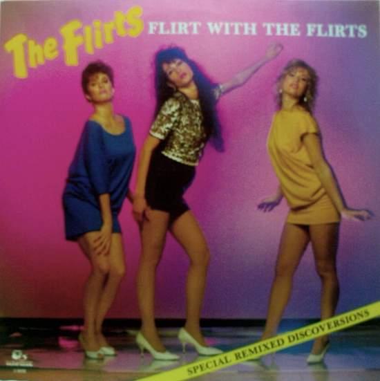 "Flirts - Flirt With The Flirts - 12"" PS"