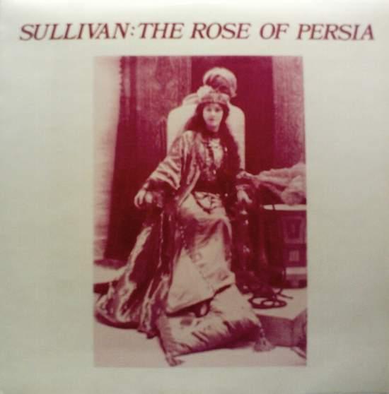 Sullivan,arthur - The Rose Of Persia - 2LP