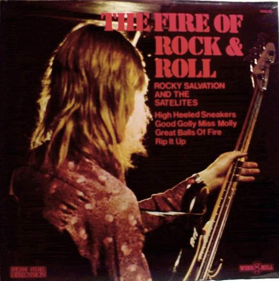 Rocky Salvation & The Satellites - The Fire Of Rock & Roll - LP