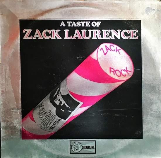 A Taste Of Zack Laurence