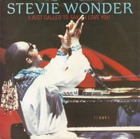 "Wonder,stevie - I Just Called To Say I Love You - 7"" PS"