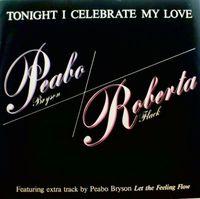 "Bryson. Peabo / Flack. Roberta - Tonight I Celebrate My Love - 12"" PS"