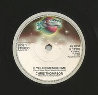 """Thompson. Chris / Grusin. Dave - If You Remember Me / Theme From """" The Champ """" - 7"""""""