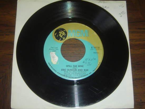 """Eric Burdon & War - Spill The Wine / Magic Mountain - 7"""""""