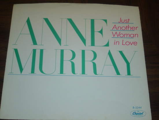 """Anne Murray - Just Another Woman In Love - Pic Sleeve Only! - 7"""" PS"""