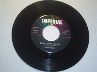 """Ricky Nelson - Believe What You Say / My Bucket's Got A Hole In It - 7"""""""