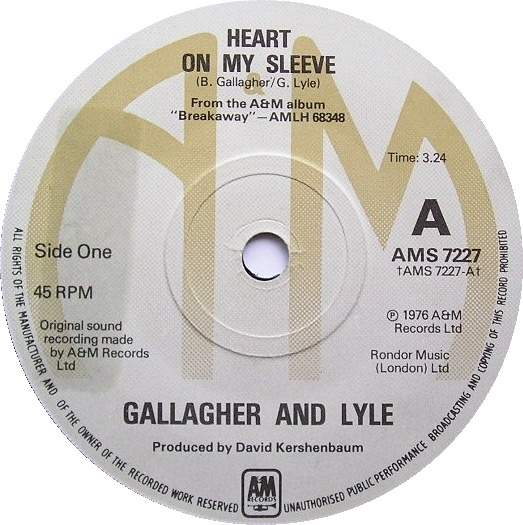 Gallagher & Lyle - Heart On My Sleeve - 7""