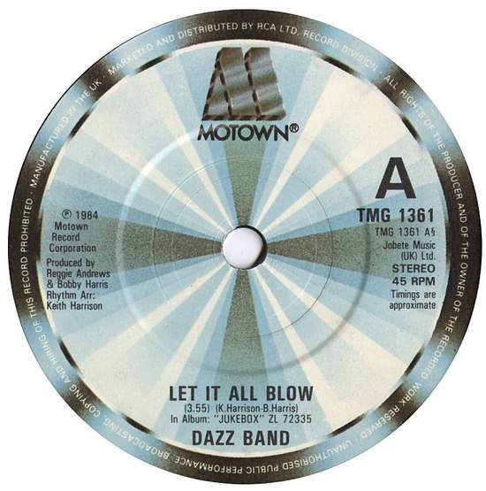 """Dazz Band - Let It All Blow - 7"""""""