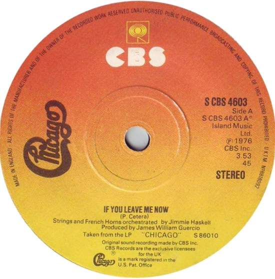 Chicago - If You Leave Me Now - 7""