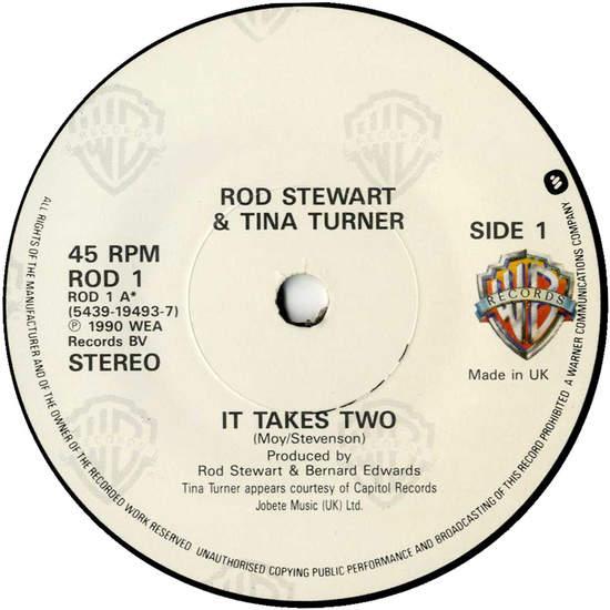 """Rod Stewart & Tina Turner - It Takes Two - 7"""""""