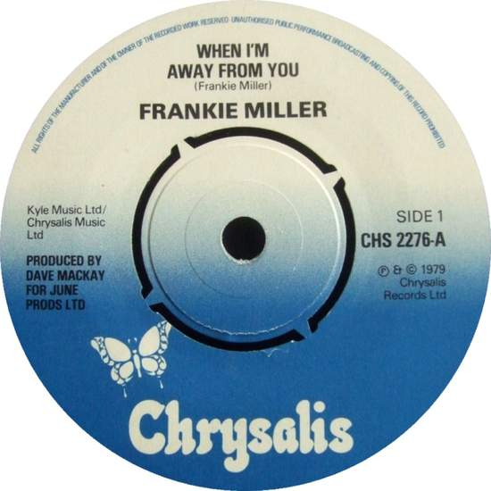 Frankie Miller - When I'm Away From You - 7""