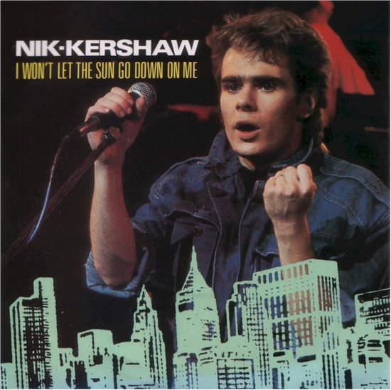 """Nik Kershaw - I Won't Let The Sun Go Down On Me - 7"""" PS"""