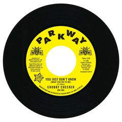 """Chubby Checker - You Just Don't Know / (at The) Discotheque - 7"""""""