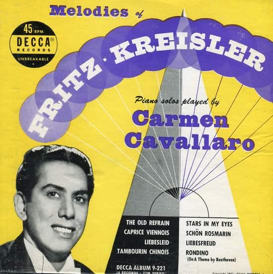 "Carmen Cavallaro - melodies Of Fritz Kreisler - 7"""
