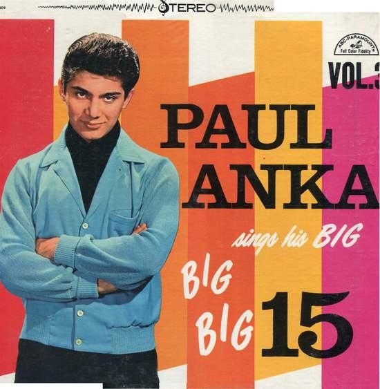 Paul Anka - paul Anka Sings His Big Big Big 15 Vol.3 - LP