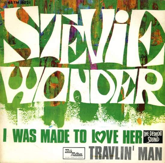 Stevie Wonder - I Was Made To Love Her / Travlin' Man