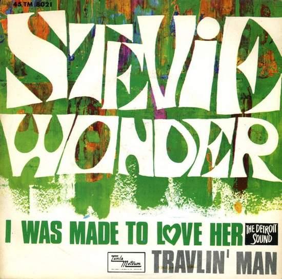 Stevie Wonder - I Was Made To Love Her / Travlin' Man