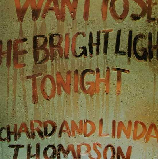 Richard & Linda Thompson - I Want To See The Bright Lights Tonight - Uk Lp - LP