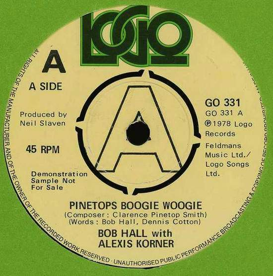 Bob Hall With Alexis Korner - Pinetops Boogie Woogie - Uk Promo Single - 45