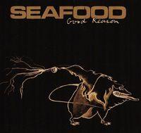 Seafood - Good Reason - Uk Cds - CD Single