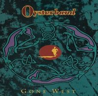 Oyster Band - Gone West - Uk Cdep - CD EP